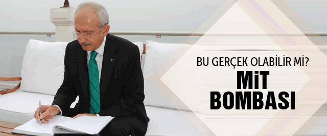 Kılıçdaroğlu'ndan şok eden MİT iddiası