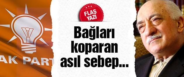 AK Parti - Cemaat kavgasının asıl sebebi bu!