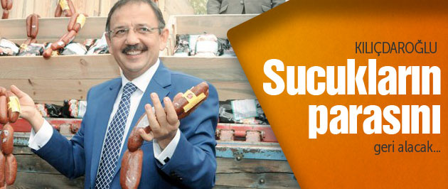 Kılıçdaroğlu sucukların parasını geri istiyor!