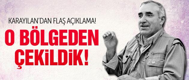 Karayılan açıkladı! PKK o bölgeden çekildi!