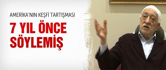 Gülen: Amerika'yı müslümanlar keşfetti