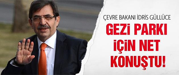 Bakan İdris Güllüce Gezi Parkı için net konuştu!