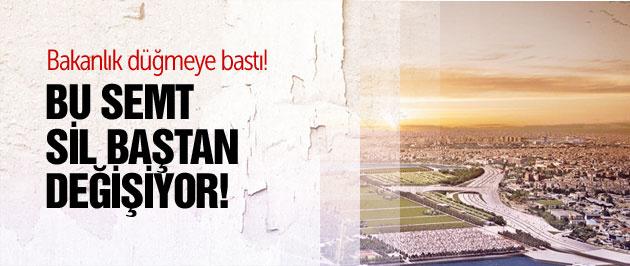 İstanbul'un bu semti sil baştan değişecek!