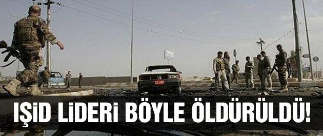 IŞİD'in lideri öldürüldü son dakika