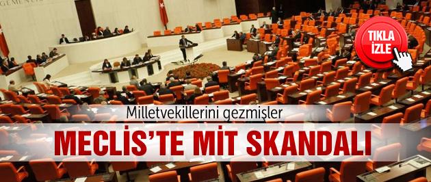 Meclis'te sahte MİT'çi skandalı!