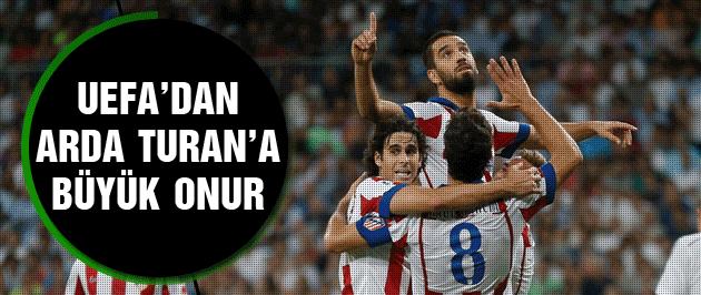UEFA'dan Arda Turan'a büyük onur