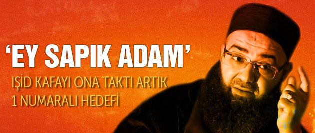 IŞİD'in bir numaralı hedefi Cübbeli Ahmet Hoca