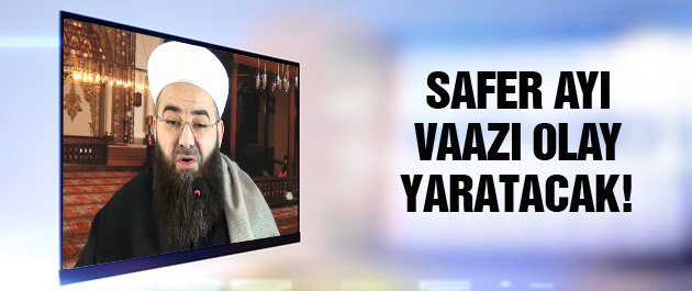 Cübbeli Ahmet Hoca'dan olay Safer ayı vaazı!