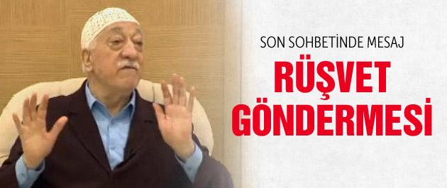 Fethullah Gülen'den hükümete rüşvet göndermesi