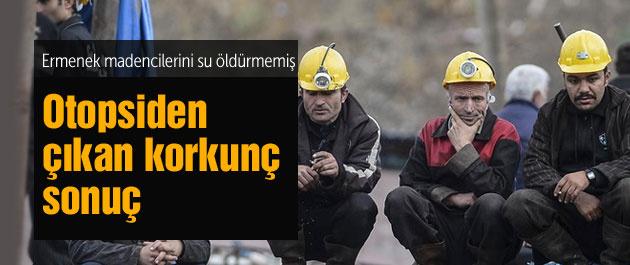 Ermenek'teki madencilerin otopsisi şok etti!