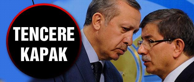'Davutoğlu ve Erdoğan tencere-kapak gibi'