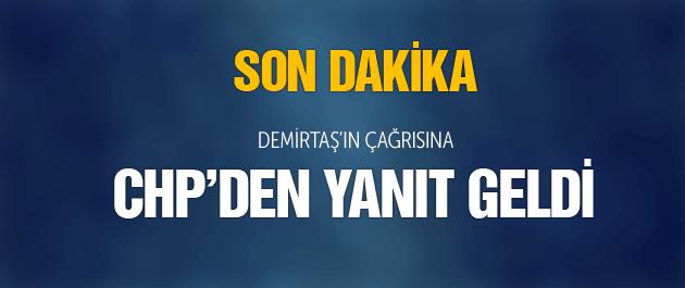 Demirtaş'ın çağrısına CHP'den yanıt!