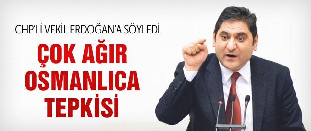 Erdoğan'ın Osmanlıca sözlerine CHP'den ilk tepki!