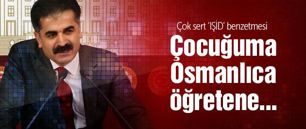 CHP'li Hüseyin Aygün'den olay IŞİD' ve 'Osmanlıca' çıkışı