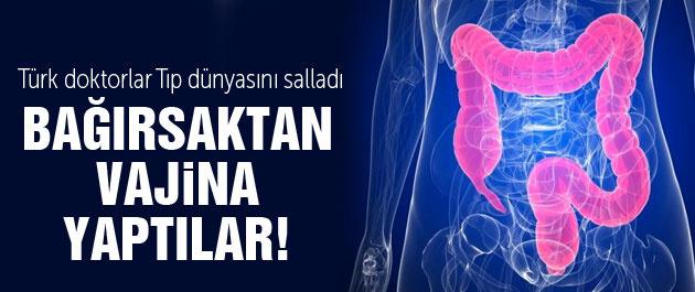 Bağırsaktan vajina yaptılar! Türk doktorların başarısı
