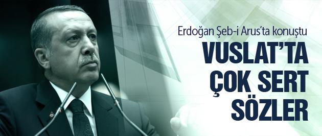 Erdoğan Vuslat gecesinde konuştu!