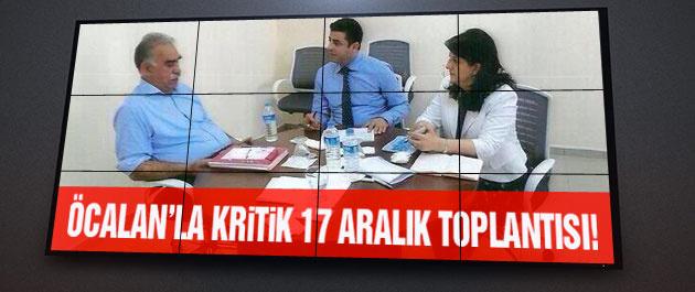 İmralı'da Öcalan'la kritik 17 Aralık toplantısı!