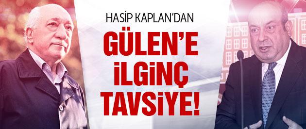 Hasip Kaplan'dan Fethullah Gülen'e ilginç öneri!