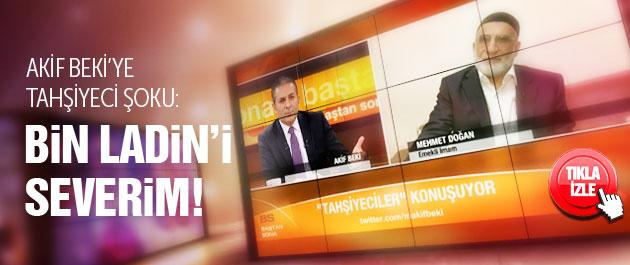 CNN Türk'te Taşhiyeciler şoku: Bin Ladin'i severim!
