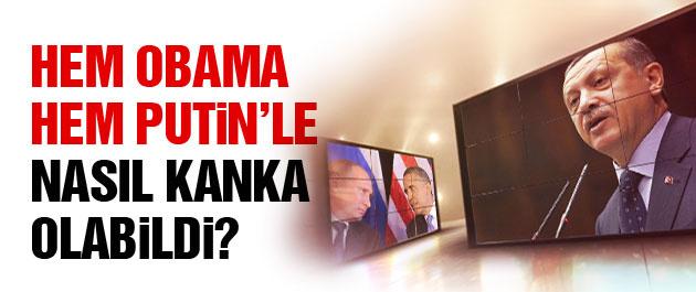 Erdoğan'ın Obama ve Putin'le oyun planı!