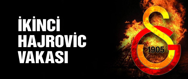 Galatasaray'da ikinci Hajrovic vakası
