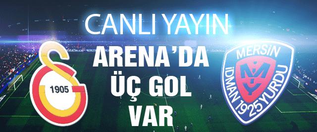 Galatasaray Mersin idmanyurdu CANLI