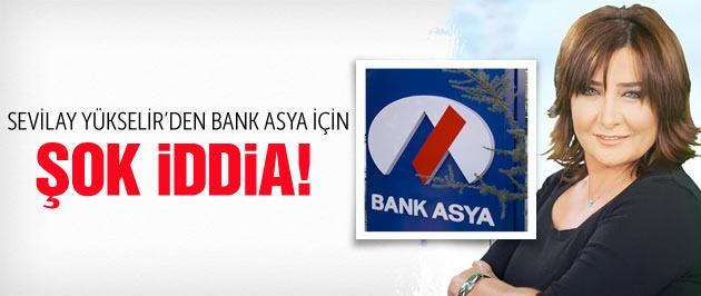 Sevilay Yükselir'den olay Bank Asya iddiası
