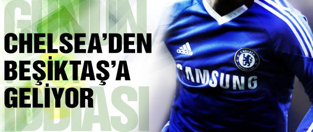 Chelsea'den Beşiktaş'a geliyor