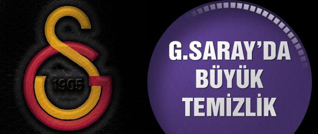 Galatasaray'da büyük temizlik! 11 isim...
