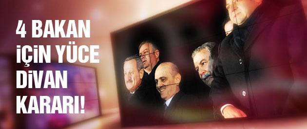 4 Bakan için Yüce Divan kararı açıklandı!