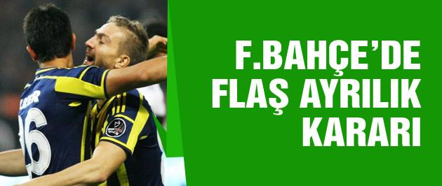 Fenerbahçe'de flaş ayrılık kararı!