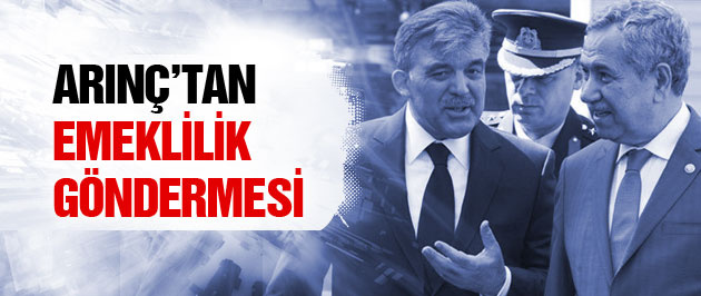 Bülent Arıç'tan Abdullah Gül açıklaması