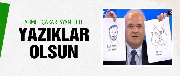 Ahmet Çakar isyan etti! Yazıklar olsun