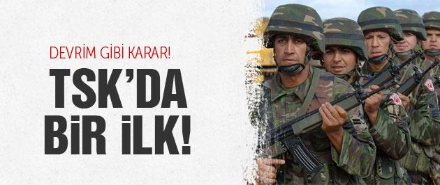 Askerlere müjde TSK'da devrim gibi karar!