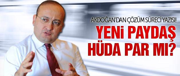Yalçın Akdoğan'dan Hüda Par için yeni paydaş iması!