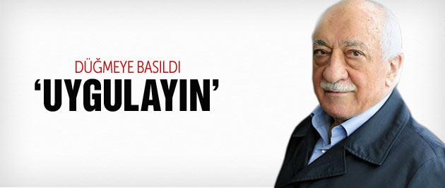 Emniyete son dakika Fethullah Gülen talimatı