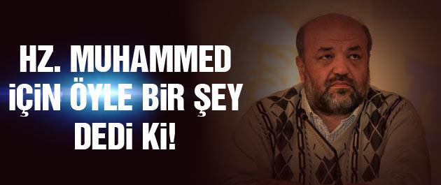 İhsan Eliaçık'tan olay Hz. Muhammed açıklaması