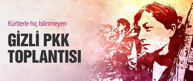 Kürtlerle hiç bilinmeyen gizli PKK toplantısı