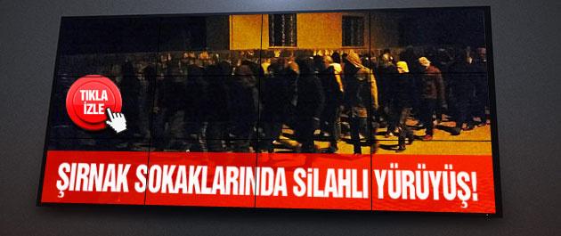 O örgütten Şırnak'ta silahlı yürüyüş!