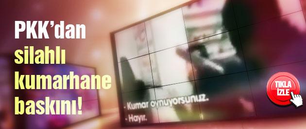 PKK'dan Diyarbakır'da kumarhane baskını!