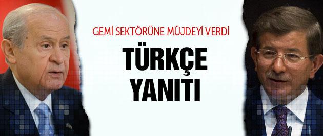 Davutoğlu'ndan Bahçeli'ye Türkçe yanıtı