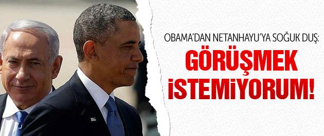 Obama'dan Netanyahu'ya soğuk duş!