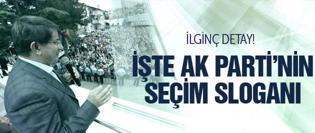 AK Parti'nin 2015 sloganı belli oldu! İlginç detay