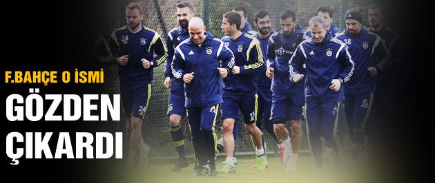Fenerbahçe o ismi gözden çıkardı!