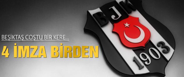 Beşiktaş'ta dört imza birden