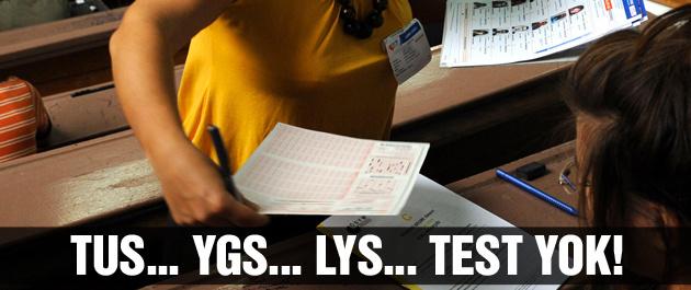 ÖSYM test dönemin bitirdi TUS, YGS ve LYS'de...