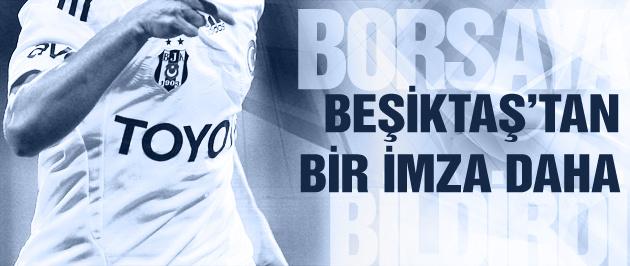 Beşiktaş'tan bir imza daha