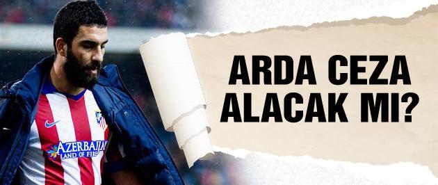 Arda'nın akıbeti belli oldu! Ceza alacak mı?