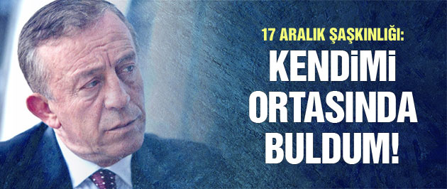 Ali Ağaoğlu'dan 17 Aralık açıklaması!