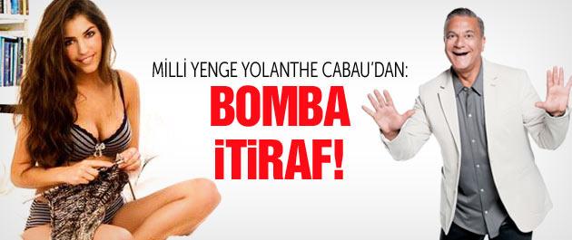 Yolanthe Cabau'dan Mehmet Ali Erbil itirafı